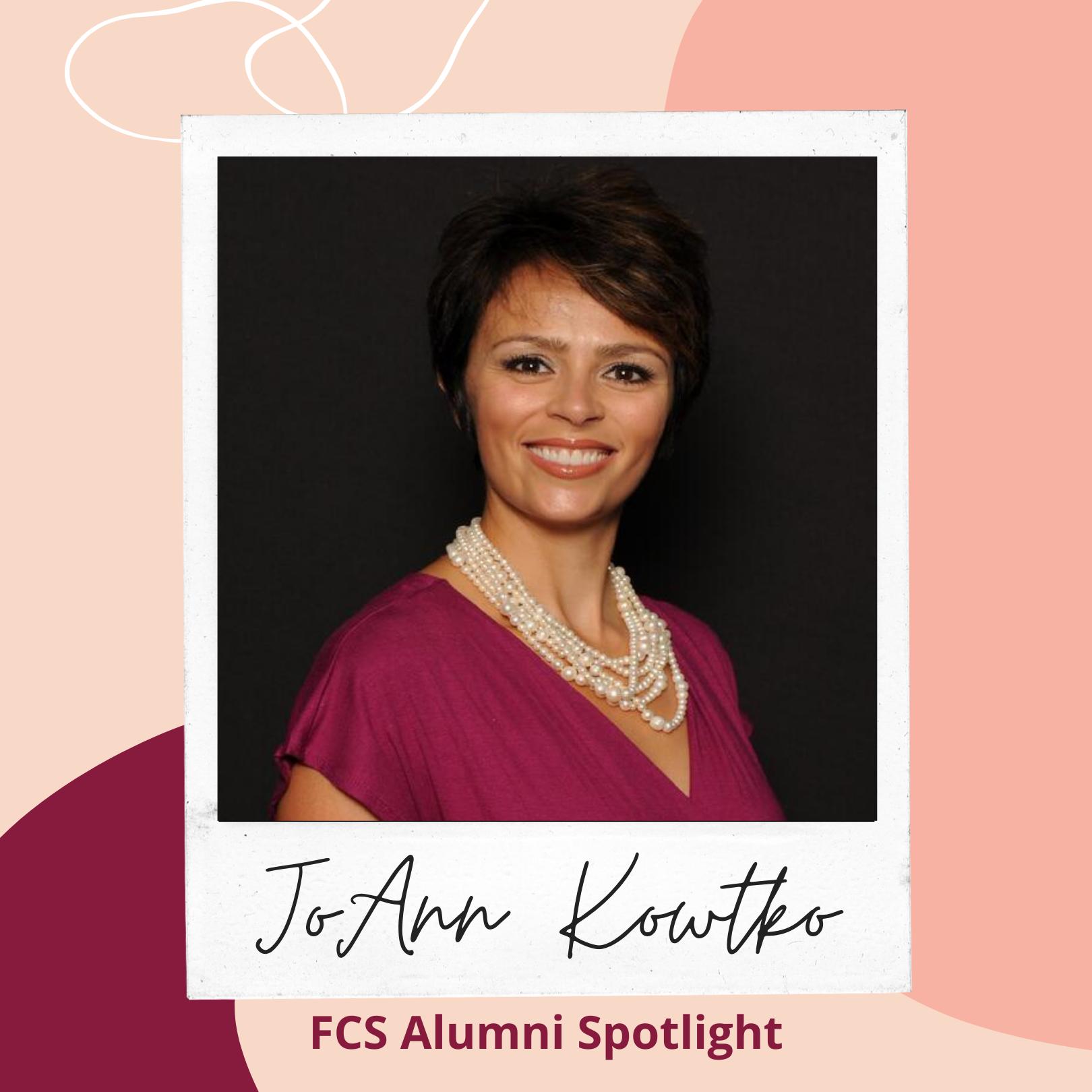 FCS Alumni Spotlight: JoAnn Kowtko